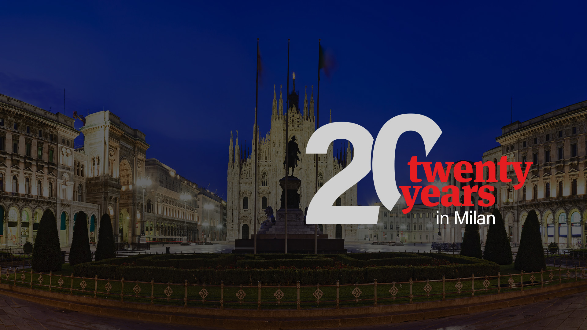 20 years in Milan