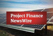 Project Finance NewsWire
