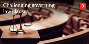 Challenging governing law clauses
