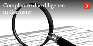 Compliance due diligence in Germany