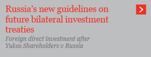 Russia's new guidelines on future bilateral investment treaties