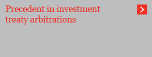 Precedent in investment treaty arbitrations