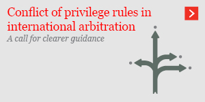 Conflict of privilege rules in international arbitration