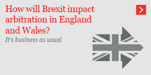 How will Brexit impact arbitration in England and Wales?