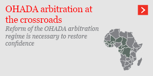 OHADA arbitration at the crossroads
