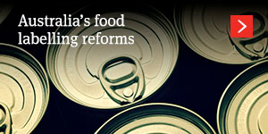 Australia – States and territories agree to country of 32 origin food labelling reforms