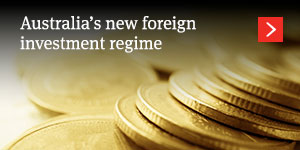 Australia's new foreign investment regime
