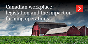 Is the sun setting on the ranch? Canadian workplace legislation and the impact on farming operations