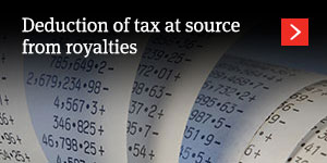 Deduction of tax at source from royalties