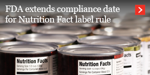 FDA extends compliance date for Nutrition Fact label rule