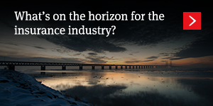 What's on the horizon for the insurance industry?