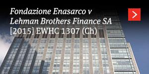 Fondazione Enasarco v Lehman [2015] EWHC 1307 (Ch)