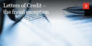 Letters of Credit – the fraud exception