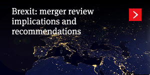 Brexit: merger review implications and recommendations