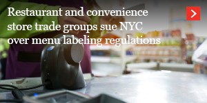 Restaurant and convenience store trade groups sue NYC over menu labeling regulations
