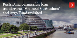 "Restricting permissible loan transferees: ""Financial institutions"" and Argo Fund revisited"