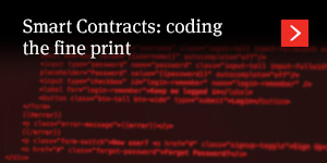 Smart Contracts: coding the fine print