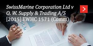 SwissMarine Corporation v O W Supply [2015] EWHC 1571 (Comm)