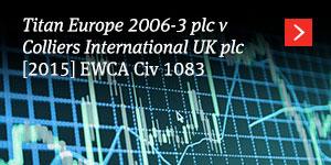 Titan Europe v Colliers [2015] EWCA Civ 1083
