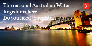 The national Australian Water Register is here. Do you need to register?