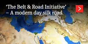 'The Belt & Road Initiative' – A modern day silk road