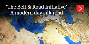 'The Belt & Road Initiative' – A modern day silk road
