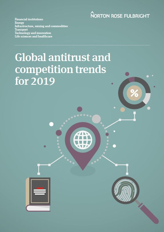 Global antitrust and competition trends for 2019 PDF