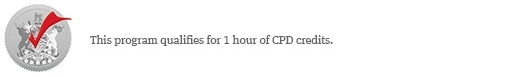 This program qualifies for 1 hour of CPD credits.