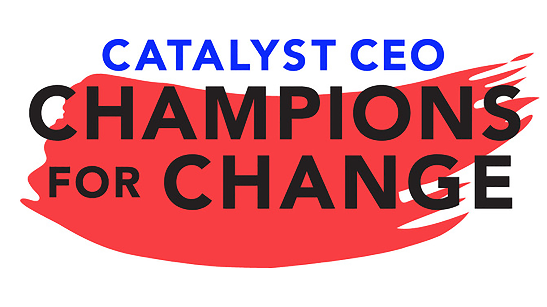 Catalyst CEO: Champions for Change