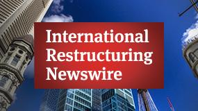 International Restructuring Newswire
