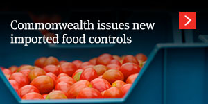 Commonwealth issues new imported food controls