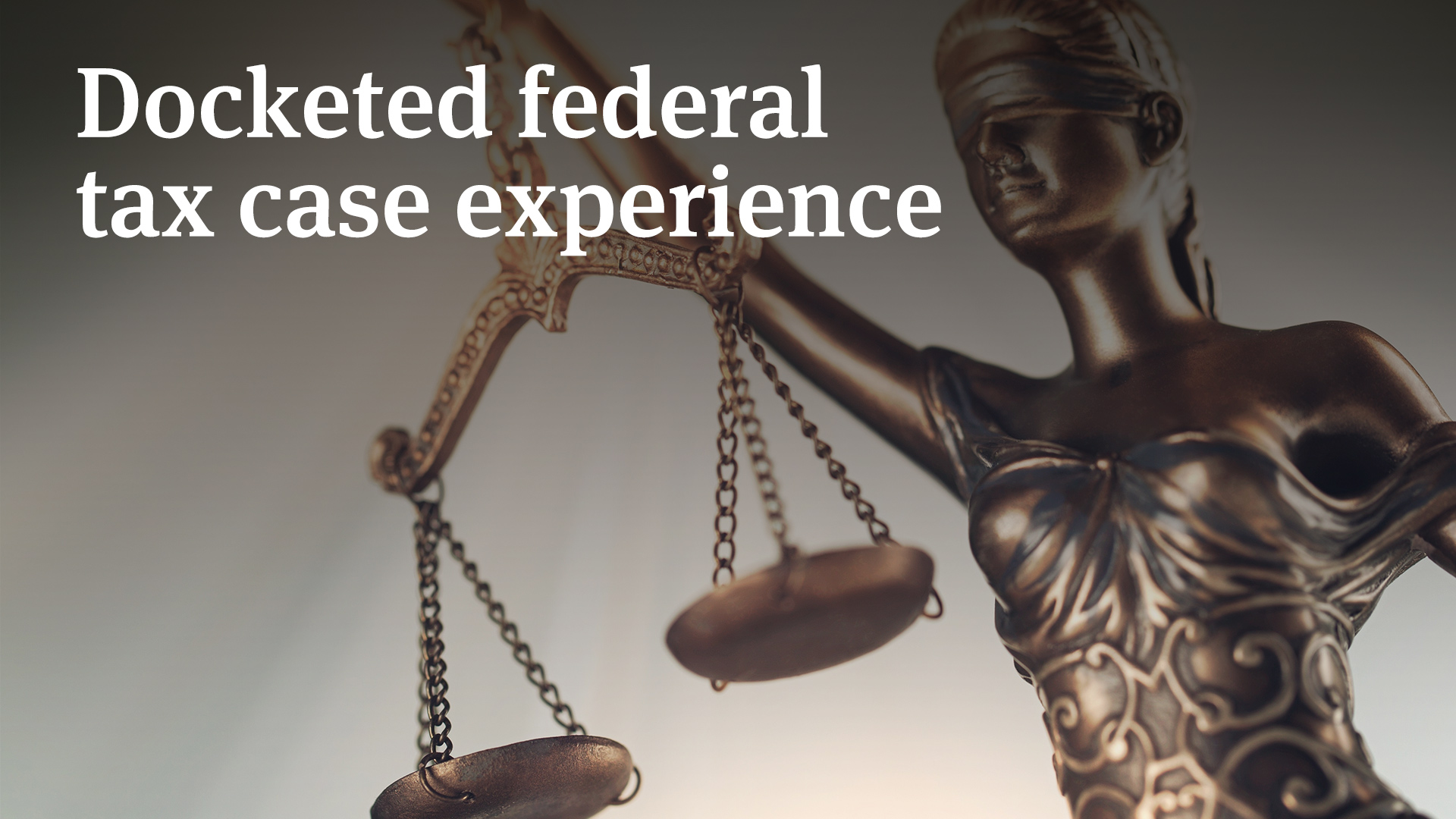 Docketed federal tax case experience