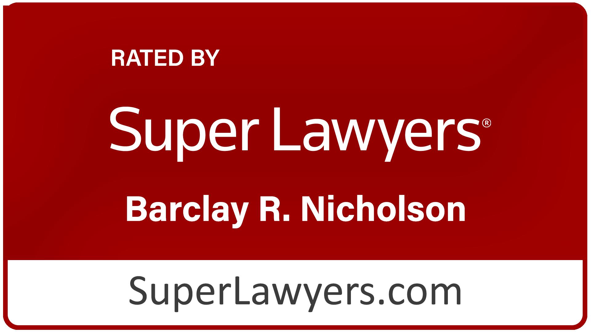 Super Lawyers: Barclay R. Nicholson